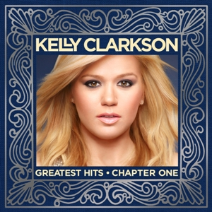 Kelly Clarkson Greatest Hits Chapter One